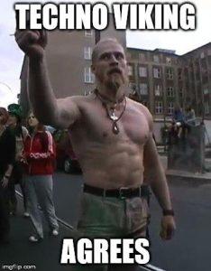 Techno Viking Agrees