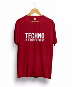 Camiseta Techno is a state of mind rojo